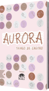 Aurora, de Thiago de Castro