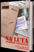 Na Luta, Gilberto Natalinni, de Davi Cavalcante e Gleiciano Lins