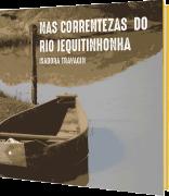 Nas Correntezas do Rio Jequitinhonha, de Isadora Travagin