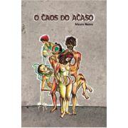 O Caos do Acaso, de Mauro Nunes