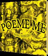 Poeme-me, de Miro Ribeiro