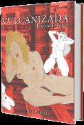 Vulcanizada: Poesia erótica, de Ana Alencar
