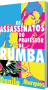 Os Assassinatos do Professor de Rumba, de Danilo P Marques