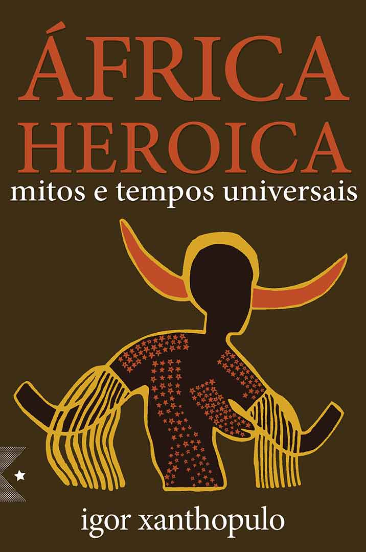 África Heroica, de Igor Xanthopulo - Pré-venda