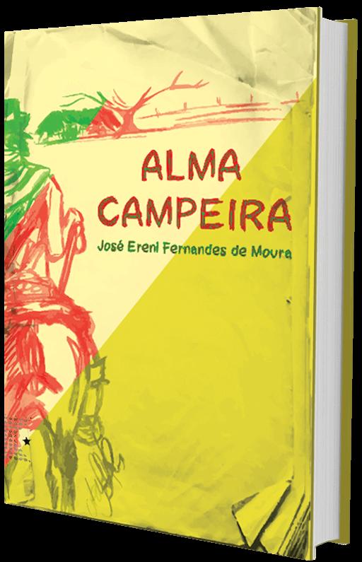 Alma Campeira, de José Ereni Fernandes de Moura