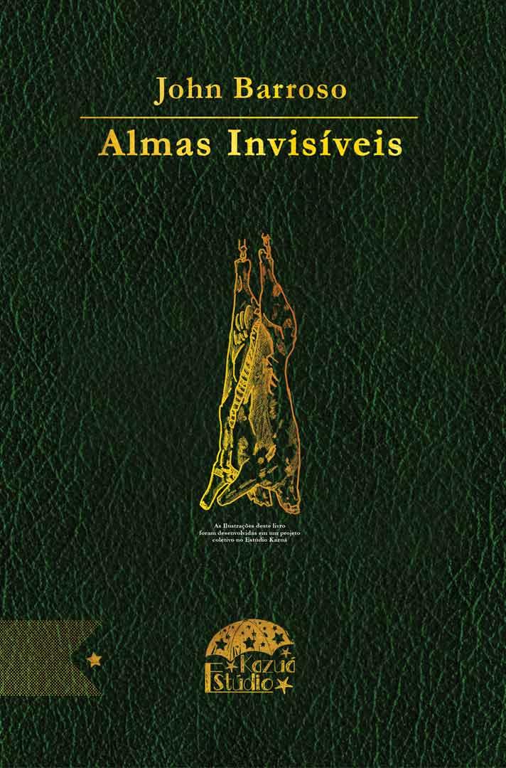 Almas Invisíveis, de John Barroso