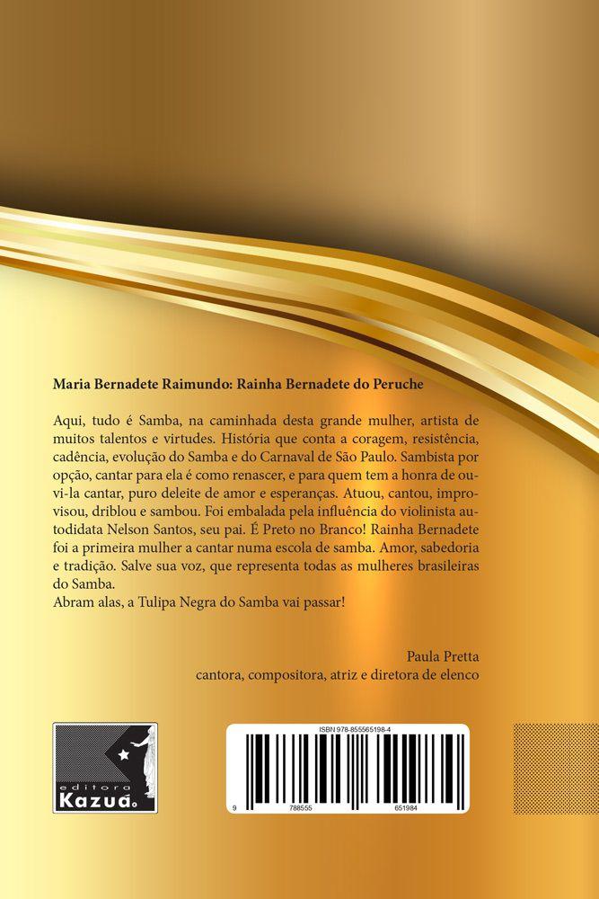 Bernadete: A tulipa negra do samba, de Yuri De Lucca Dinalli