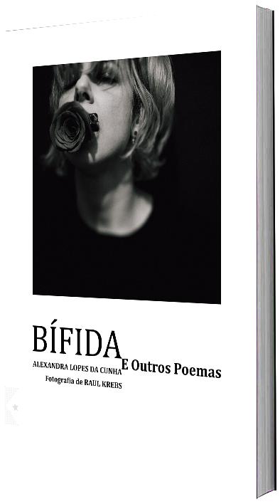 Bífida e Outros Poemas, de Alexandra Lopes da Cunha