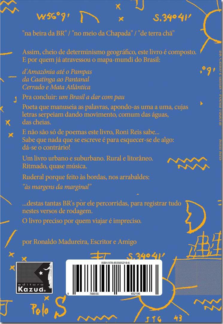BR cento e tantas: Poesia Ruderal, de Roni Reis