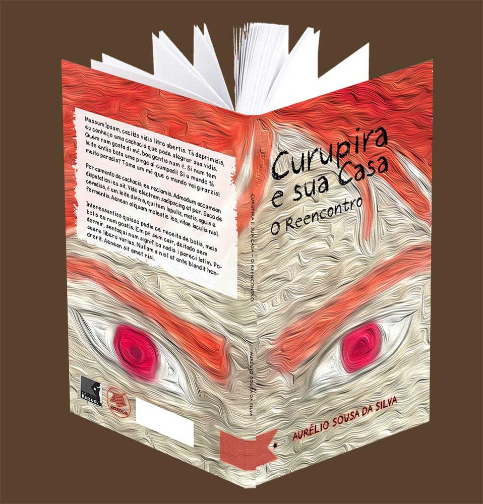 Curupira e Sua Casa - O Reencontro, de Aurélio Souza da Silva - Pré-venda