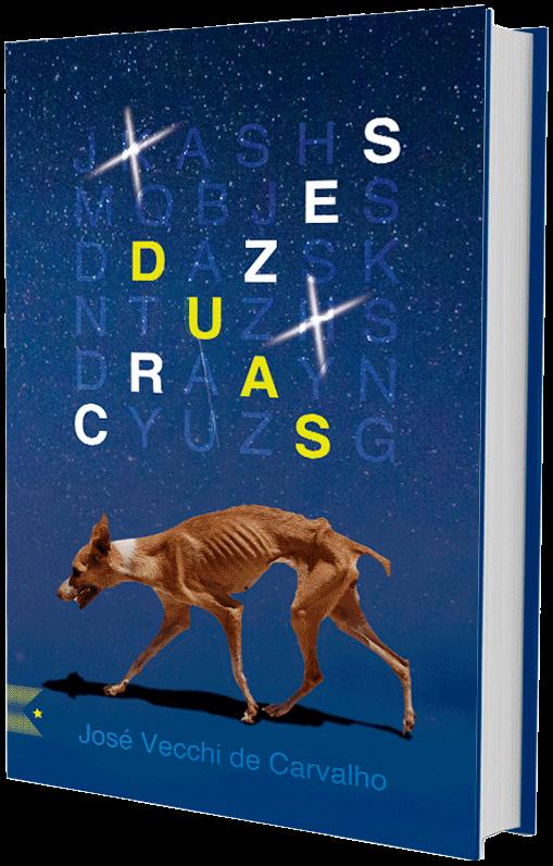 Duas Cruzes, de José Vecchi de Carvalho