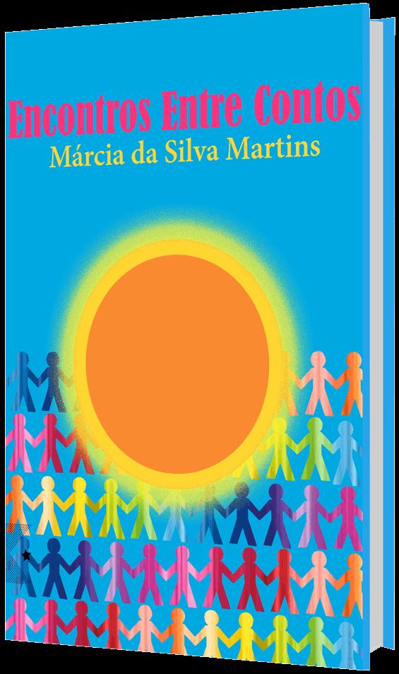 Encontros Entre Contos, de Márcia da Silva Martins