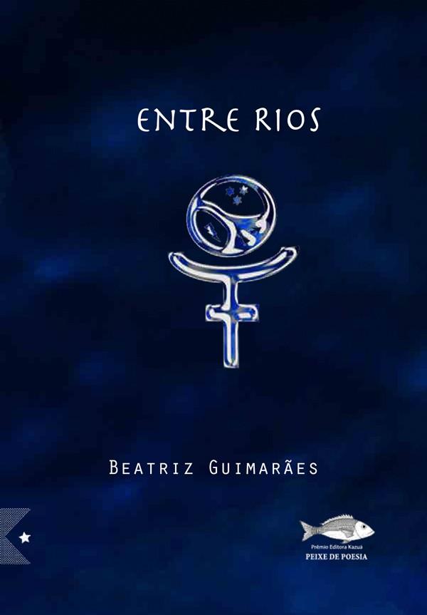 Entre Rios, de Beatriz Guimarães