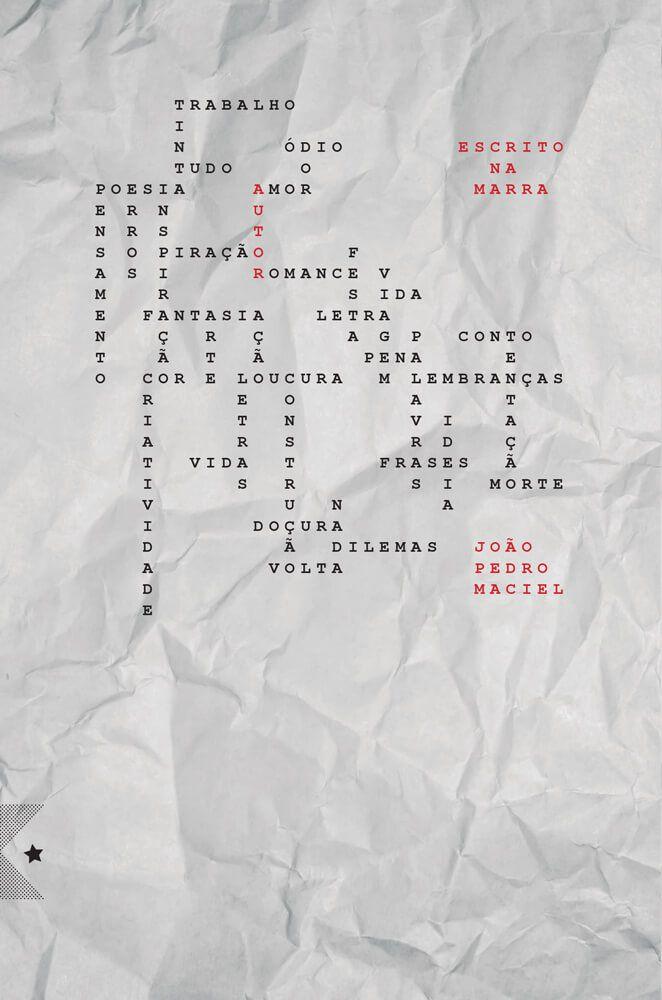 Escrito na marra, de João Pedro Maciel