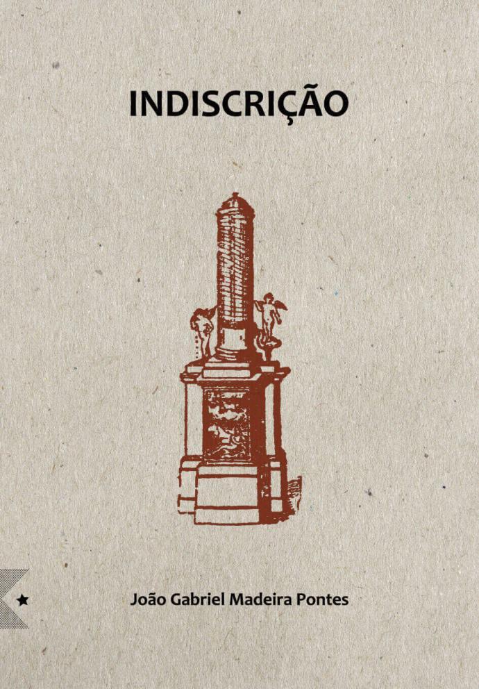 Indiscrição, de João Gabriel Madeira Pontes