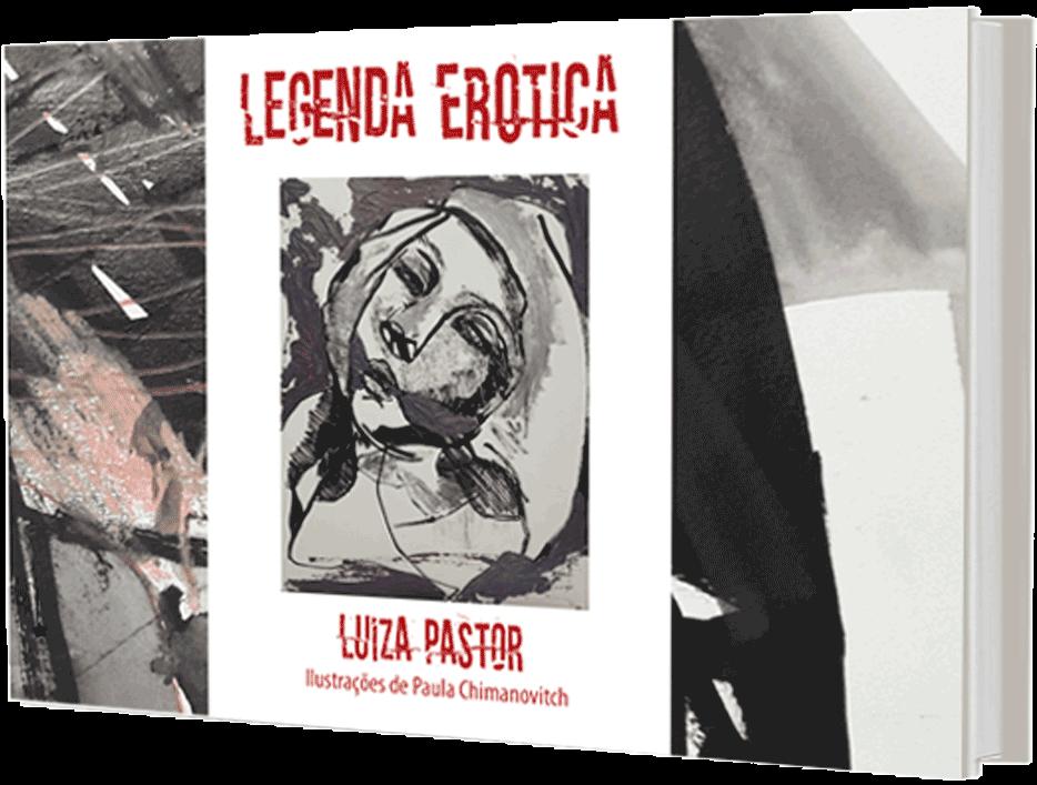 Legenda Erótica, de Luiza Pastor