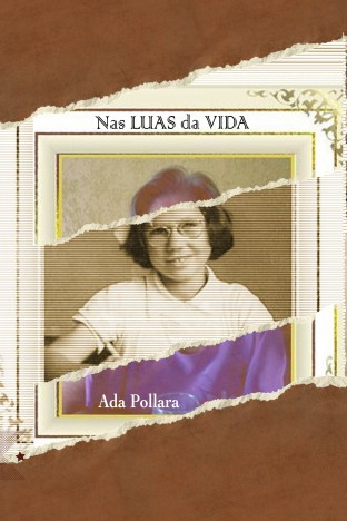 Nas LUAS da VIDA, de Ada Pollara