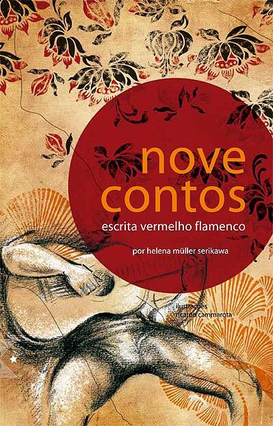 Nove contos: escrita vermelho flamenco, de Helena Muller