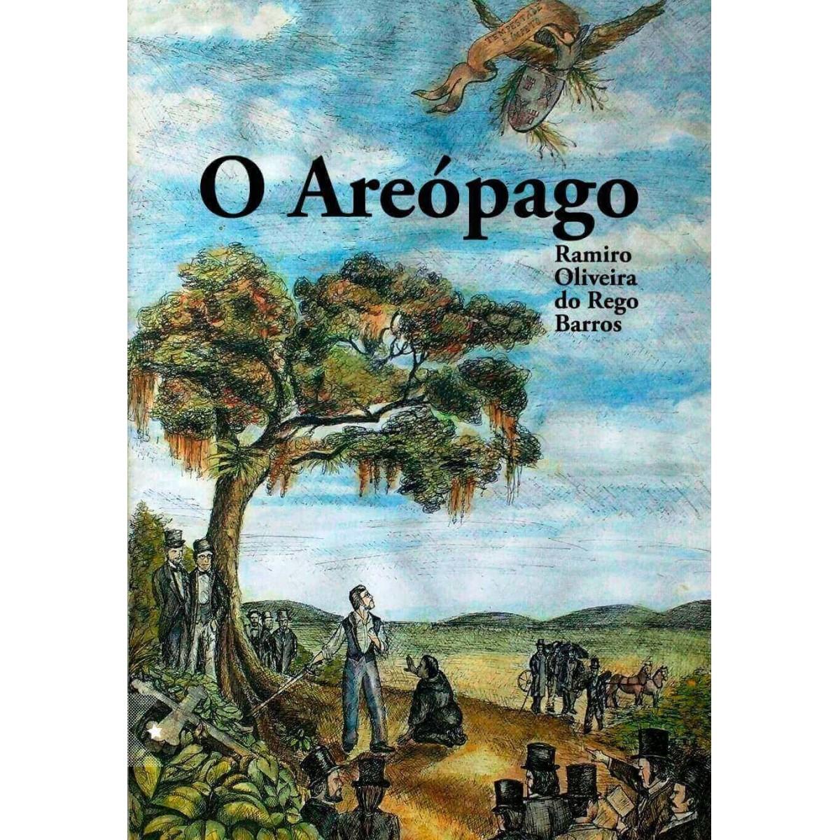 O Areópago, de Ramiro Oliveira do Rego Barros