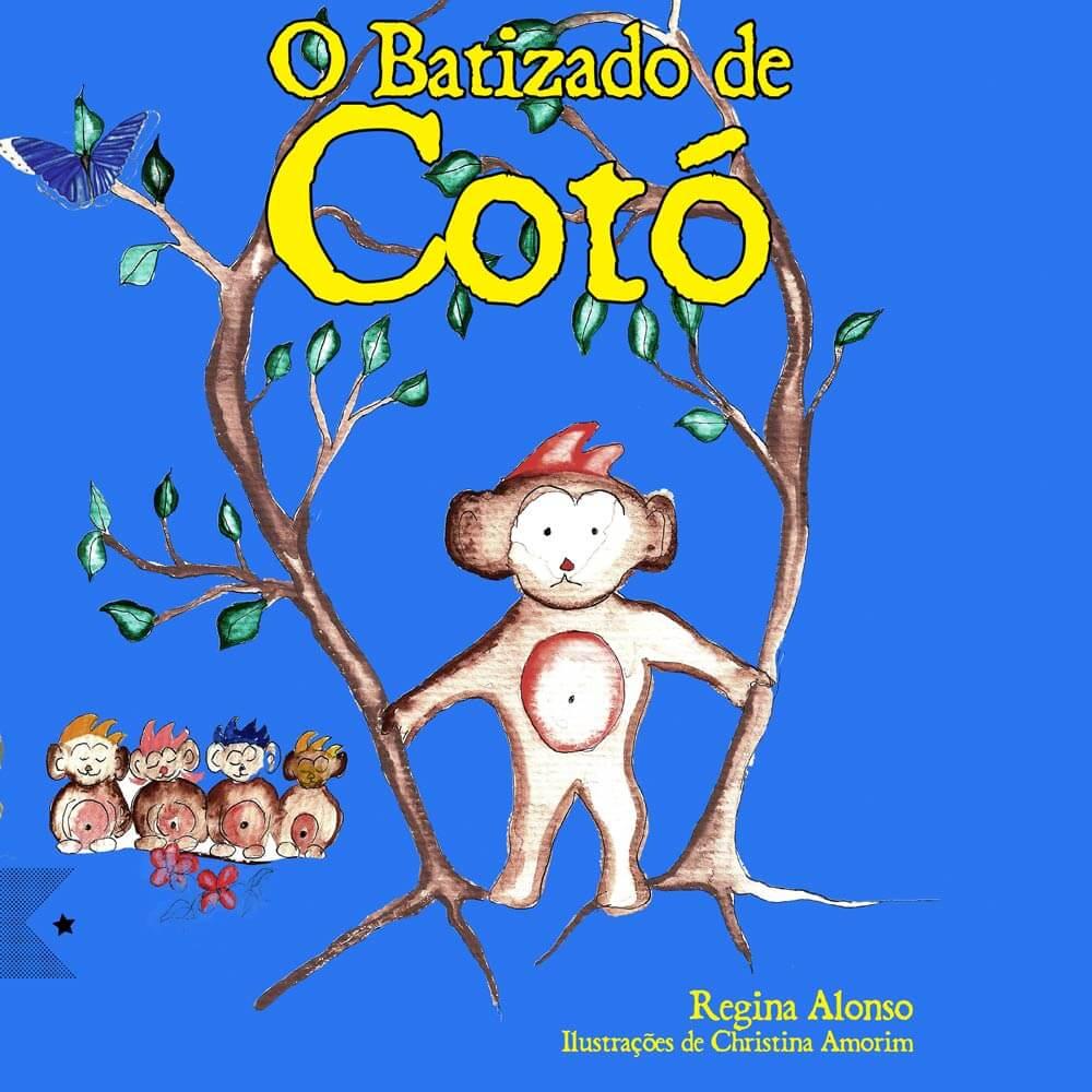 O Batizado de Cotó, de Regina Alonso
