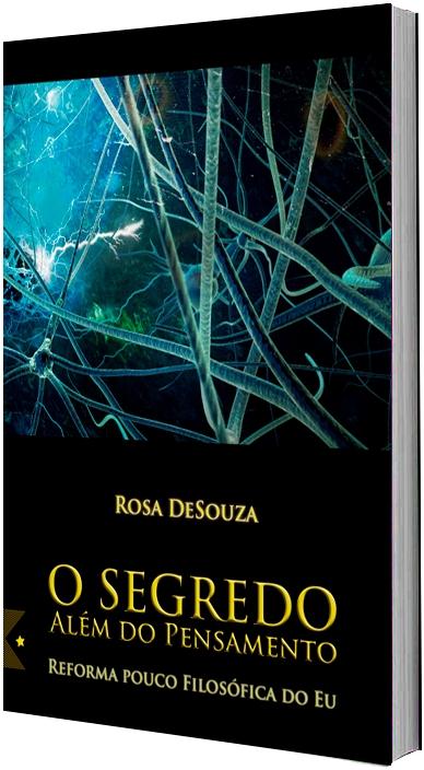 O Segredo Além do Pensamento, de Rosa DeSouza
