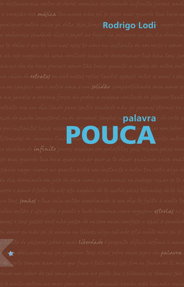 Palavra Pouca, de Rodrigo Lodi