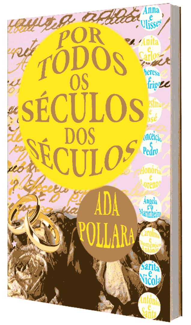 Por Todos os Séculos, de Ada Pollara