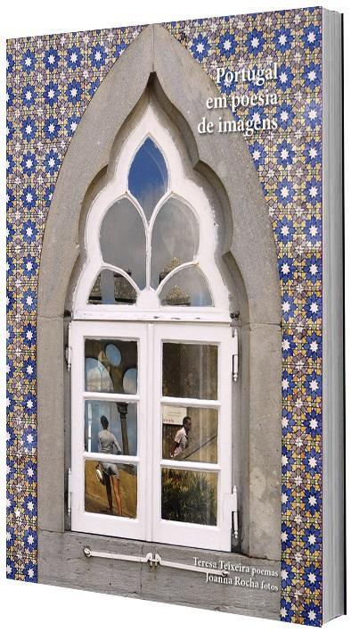 Portugal em poesia de imagens, de Teresa Teixeira