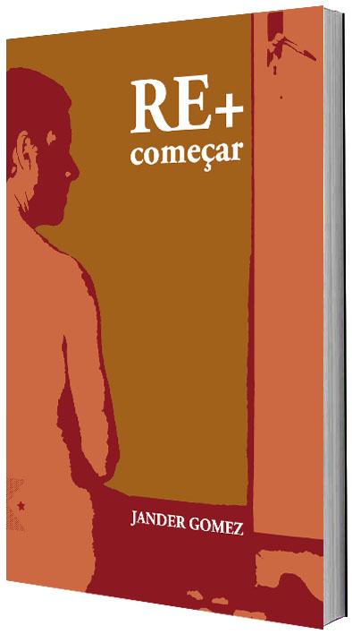 Re+começar, de Jander Gomez