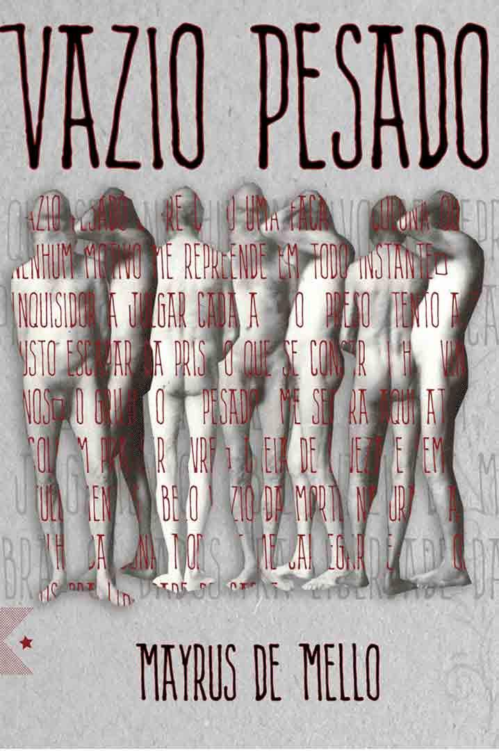 Vazio Pesado, de Mayrus de Mello
