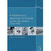 Assistência a Alienados na Cidade do Rio de Janeiro (1852-1930), A