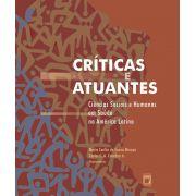 Críticas e Atuantes: ciências sociais e humanas em saúde na América Latina