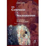 Da Compaixão à Solidariedade: uma genealogia da assistência médica