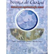 Doença de Chagas: manual de experimentação animal