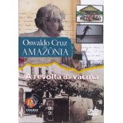 #DVD - Oswaldo Cruz na Amazônia + Revolta da Vacina (DVD duplo)