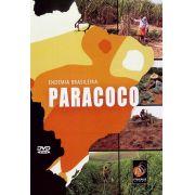 #DVD - Paracoco: endemia brasileira