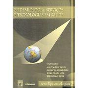Epidemiologia, Serviços e Tecnologias em Saúde - vol. 3