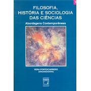 Filosofia, História e Sociologia das Ciências: abordagens contemporâneas