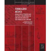 Formulário Médico: manuscrito atribuído aos jesuítas e encontrado em uma arca da Igreja de São Francisco de Curitiba