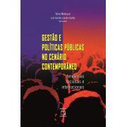 Gestão e Políticas Públicas no Cenário Contemporâneo: tendências nacionais e internacionais
