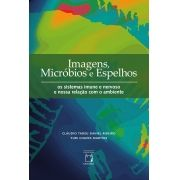 Imagens, Micróbios e Espelhos: os sistemas imune e nervoso e nossa relação com o ambiente