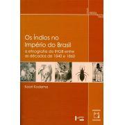 Índios no Império do Brasil: a etnografia do IHGB entre as décadas de 1840 e 1860, Os