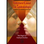 Inferência Causal em Epidemiologia: um modelo de respostas potenciais