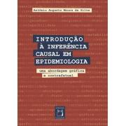 Introdução à Inferência Causal em Epidemiologia: uma abordagem gráfica e contrafatual