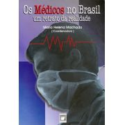 Médicos no Brasil: um retrato da realidade, Os