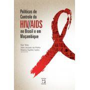 Políticas de Controle do HIV/Aids no Brasil e em Moçambique