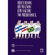 Recursos Humanos em Saúde no Mercosul