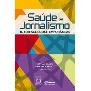 Saúde e Jornalismo: interfaces contemporâneas