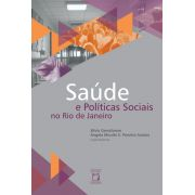 Saúde e Políticas Sociais no Rio de Janeiro