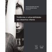Violências e Vulnerabilidades nos Desenhos Infantis